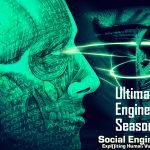 How To Hack Like a Pro : Ultimate Social Engineering Season -1