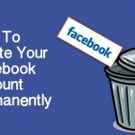 How To Delete Your Facebook Account Permanently(Latest)